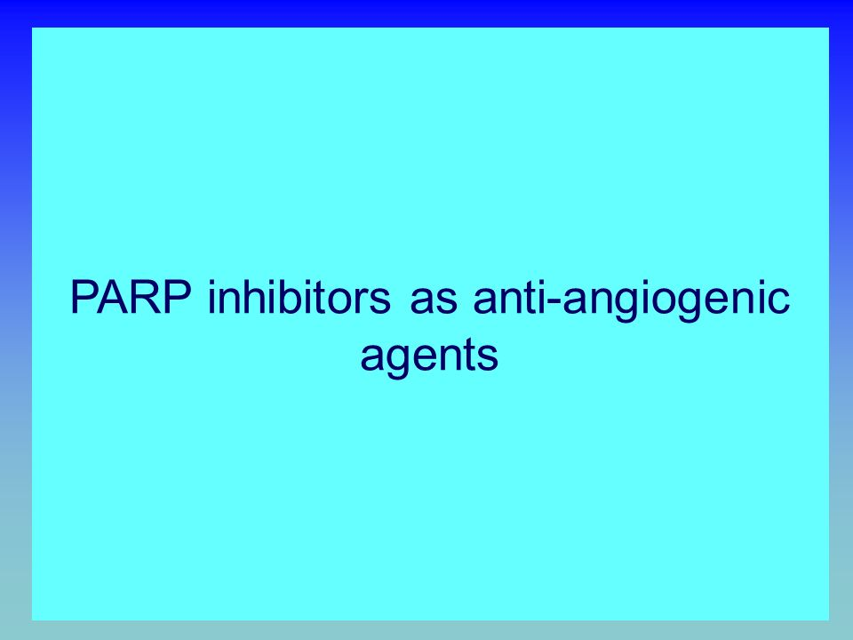 PARP inhibitors as anti-angiogenic agents