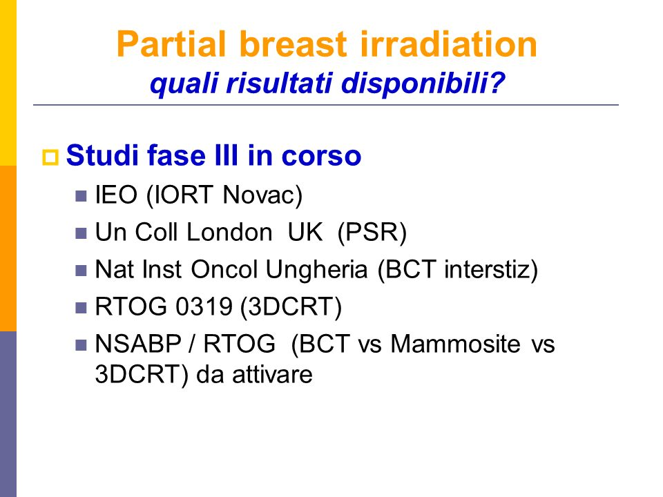Partial breast irradiation quali risultati disponibili
