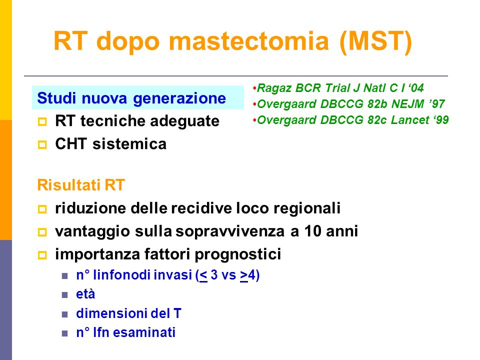 RT dopo mastectomia (MST)