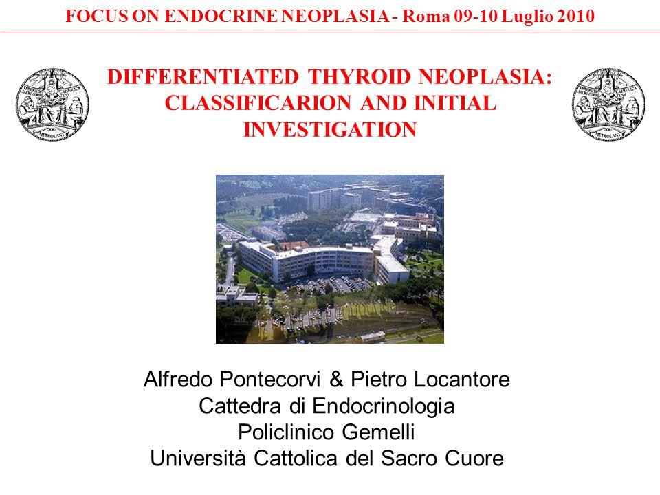 FOCUS ON ENDOCRINE NEOPLASIA - Roma 09-10 Luglio 2010