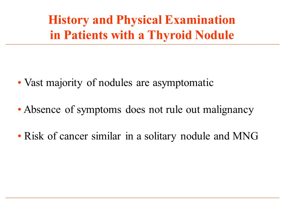 History and Physical Examination in Patients with a Thyroid Nodule
