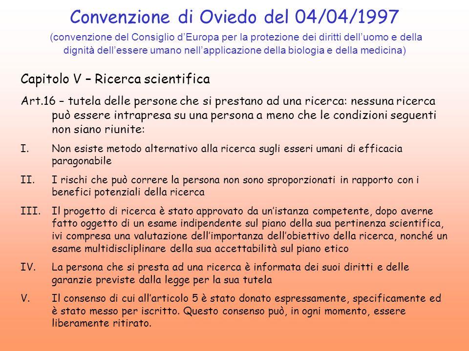 Convenzione di Oviedo del 04/04/1997 (convenzione del Consiglio d'Europa per la protezione dei diritti dell'uomo e della dignità dell'essere umano nell'applicazione della biologia e della medicina)