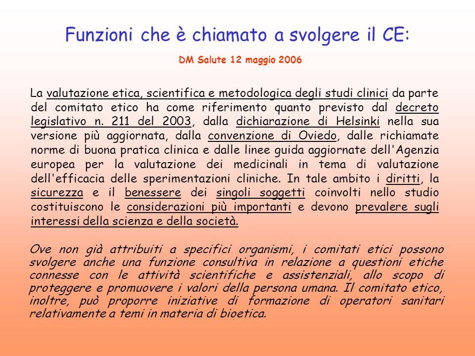 Funzioni che è chiamato a svolgere il CE: DM Salute 12 maggio 2006