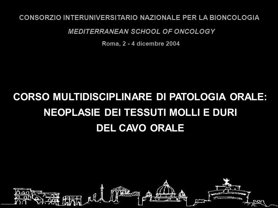 CORSO MULTIDISCIPLINARE DI PATOLOGIA ORALE:
