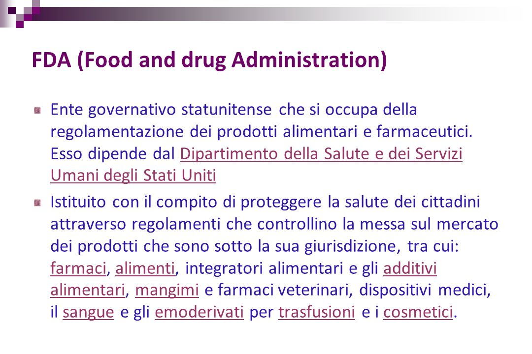 FDA (Food and drug Administration)
