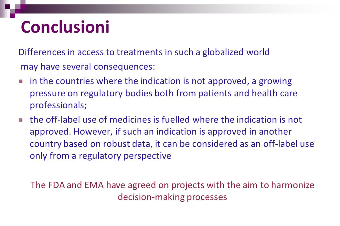 Conclusioni Differences in access to treatments in such a globalized world. may have several consequences: