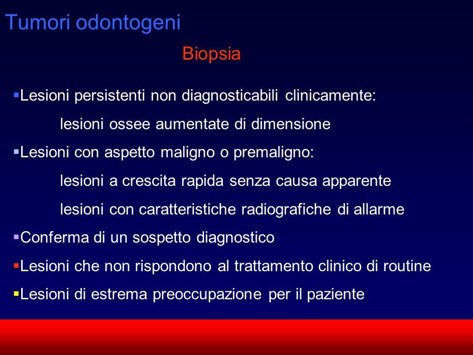 Tumori odontogeni Biopsia