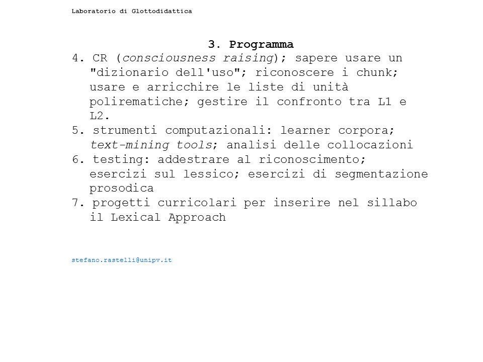 7. progetti curricolari per inserire nel sillabo il Lexical Approach