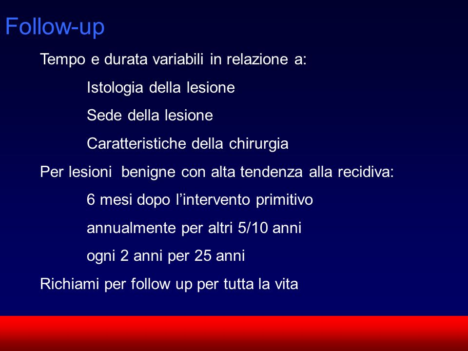 Follow-up Tempo e durata variabili in relazione a:
