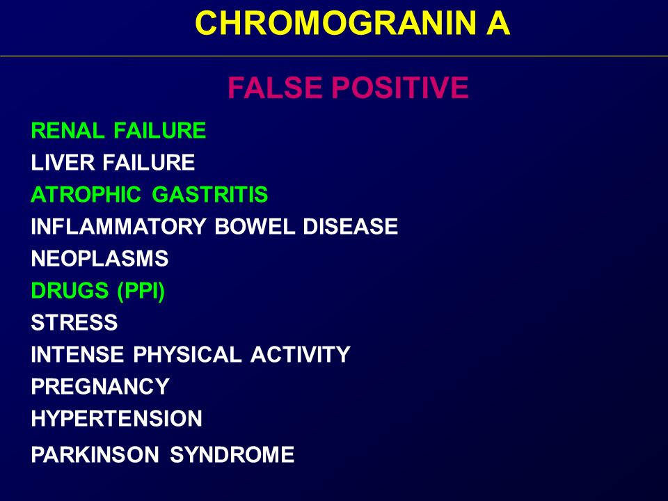CHROMOGRANIN A FALSE POSITIVE