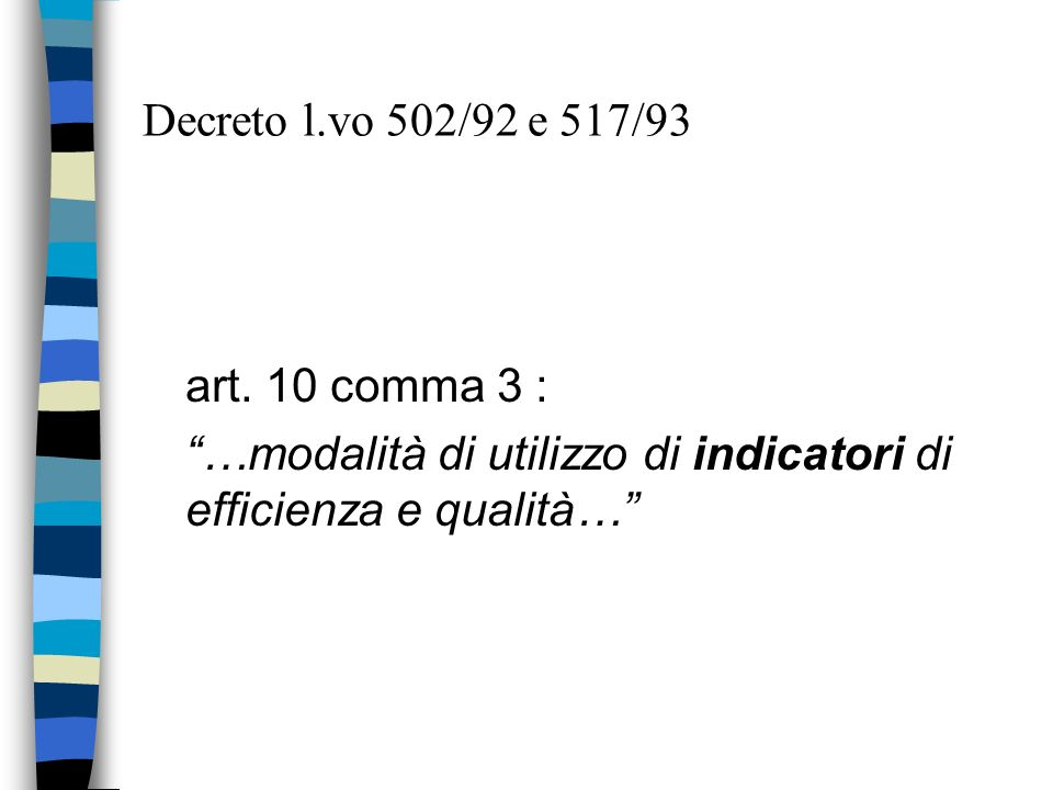 Decreto l.vo 502/92 e 517/93 art.
