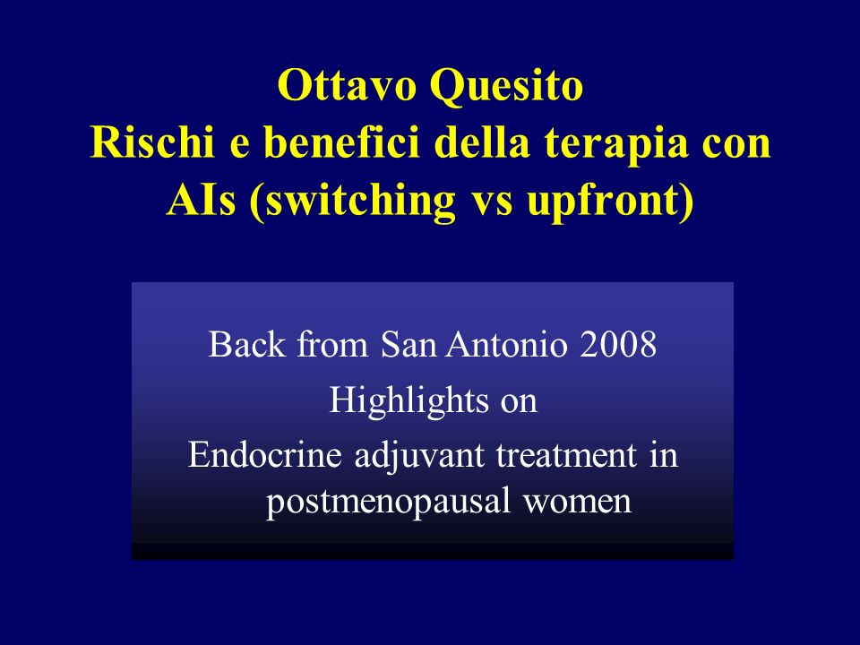 Endocrine adjuvant treatment in postmenopausal women