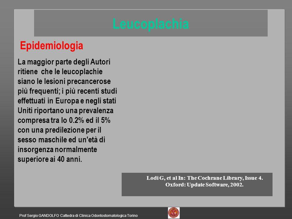 Leucoplachia Epidemiologia