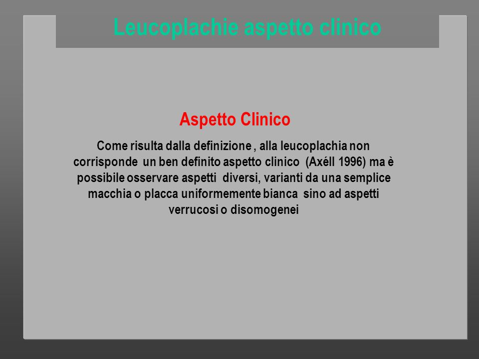 Leucoplachie aspetto clinico
