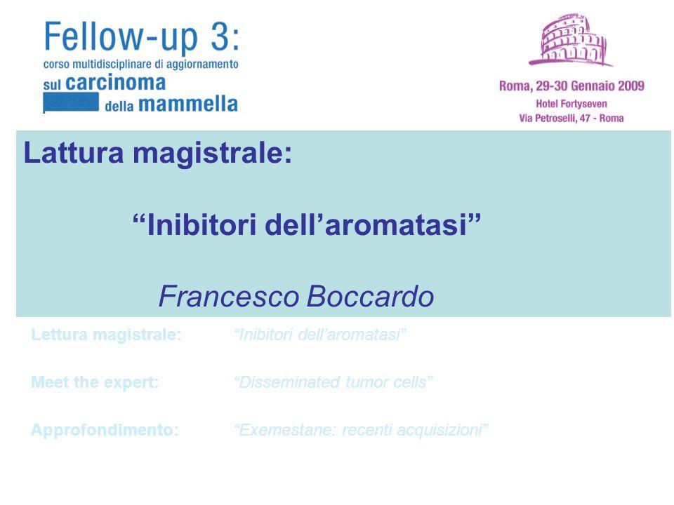 Inibitori dell'aromatasi Francesco Boccardo