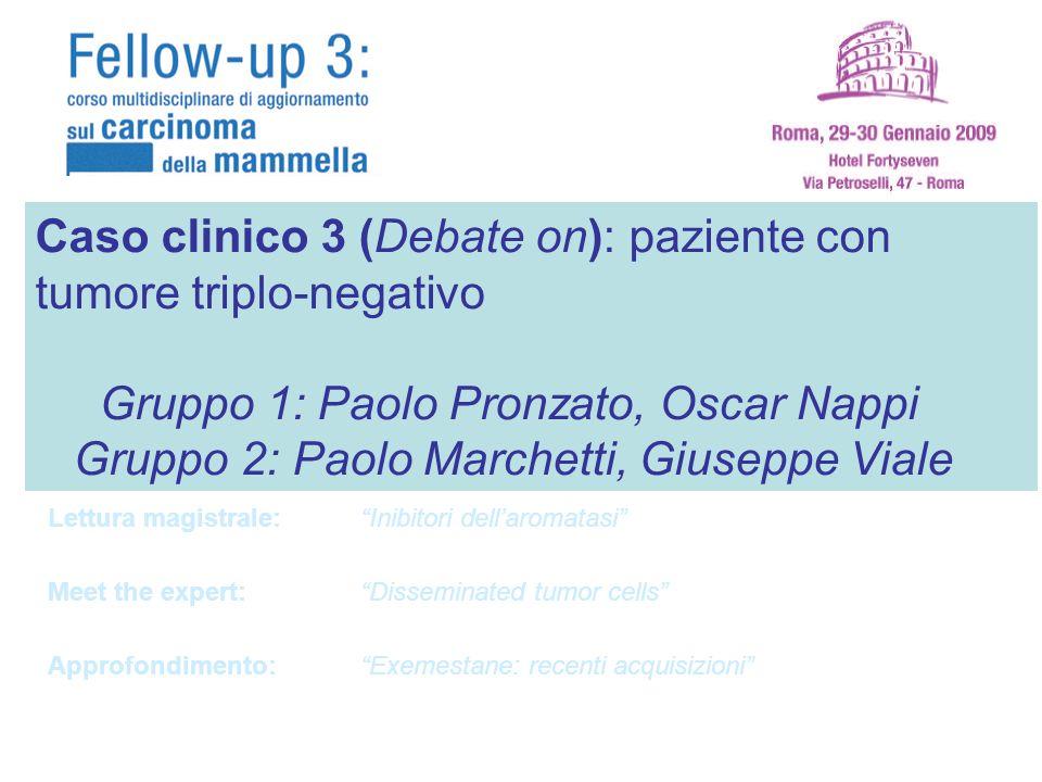 Caso clinico 3 (Debate on): paziente con tumore triplo-negativo