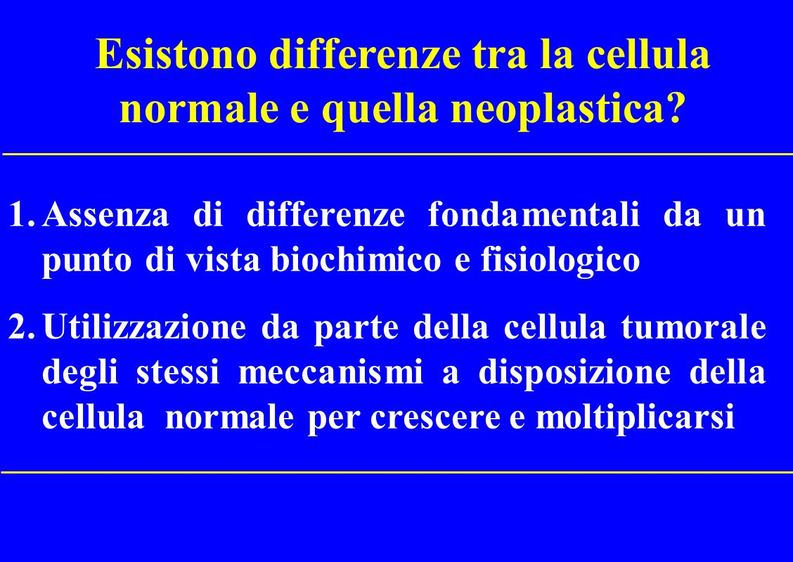 Esistono differenze tra la cellula normale e quella neoplastica