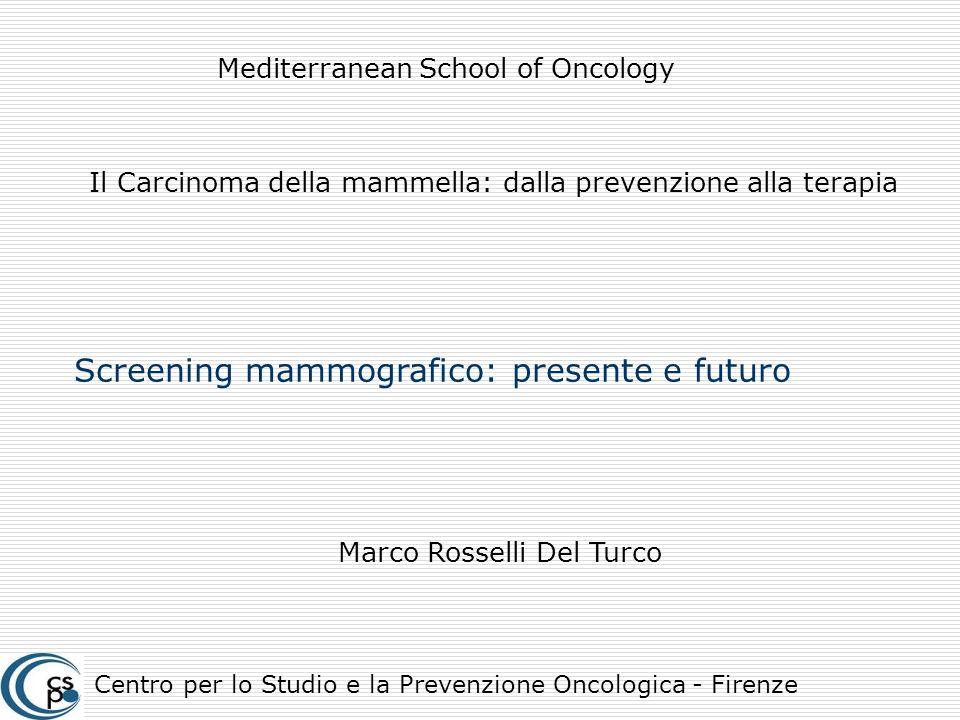 Screening mammografico: presente e futuro