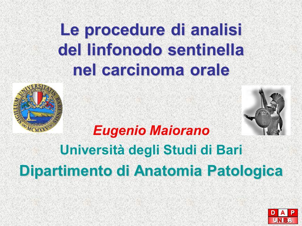 Le procedure di analisi del linfonodo sentinella nel carcinoma orale