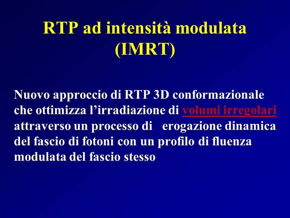 RTP ad intensità modulata (IMRT)
