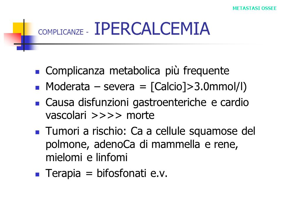 COMPLICANZE - IPERCALCEMIA