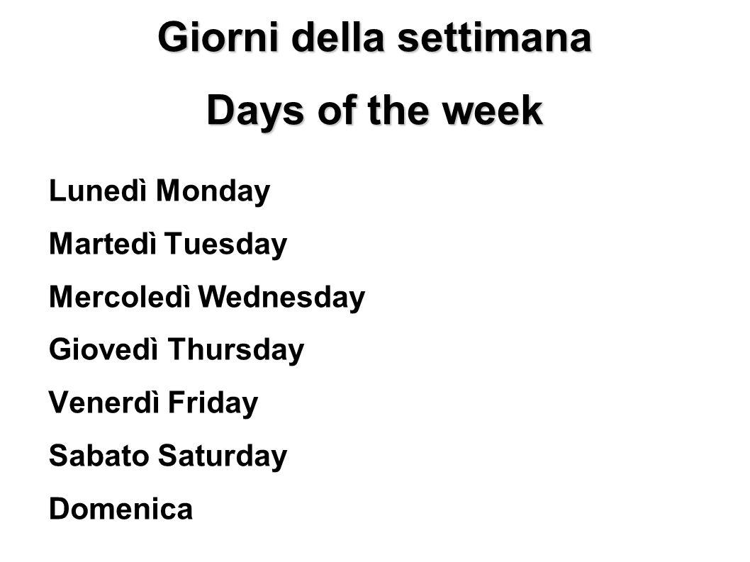 Giorni della settimana Days of the week
