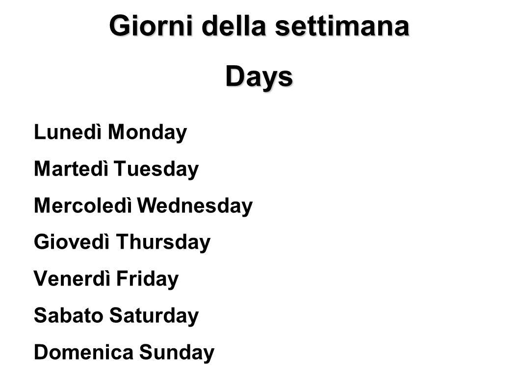 Giorni della settimana Days