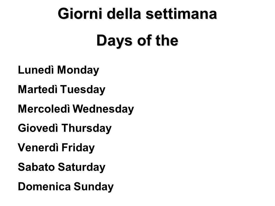 Giorni della settimana Days of the