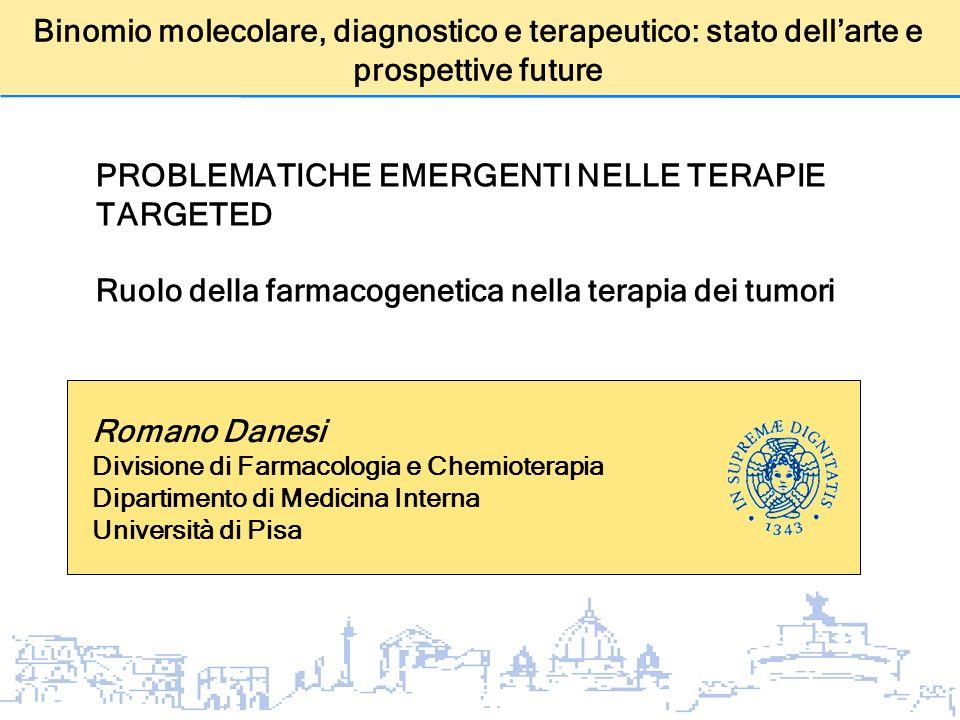 PROBLEMATICHE EMERGENTI NELLE TERAPIE TARGETED