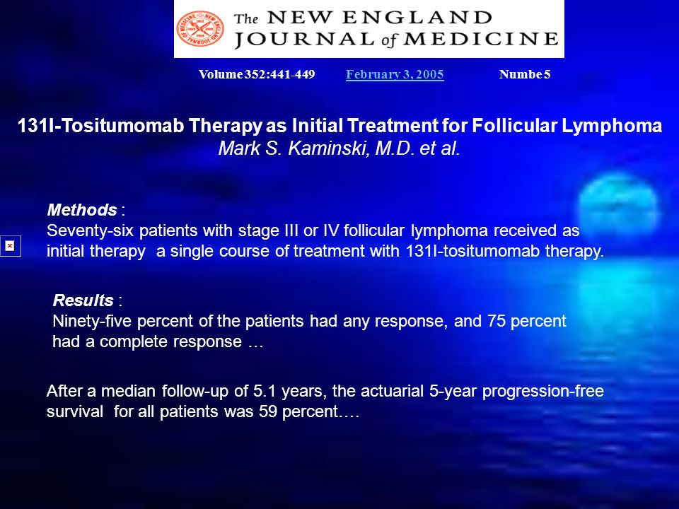 131I-Tositumomab Therapy as Initial Treatment for Follicular Lymphoma