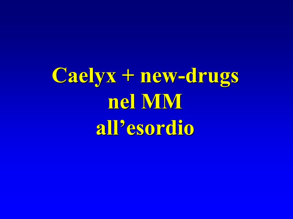 Caelyx + new-drugs nel MM all'esordio