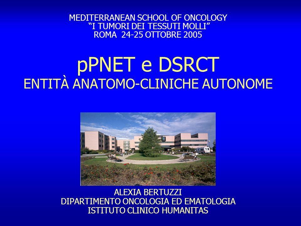 pPNET e DSRCT ENTITÀ ANATOMO-CLINICHE AUTONOME