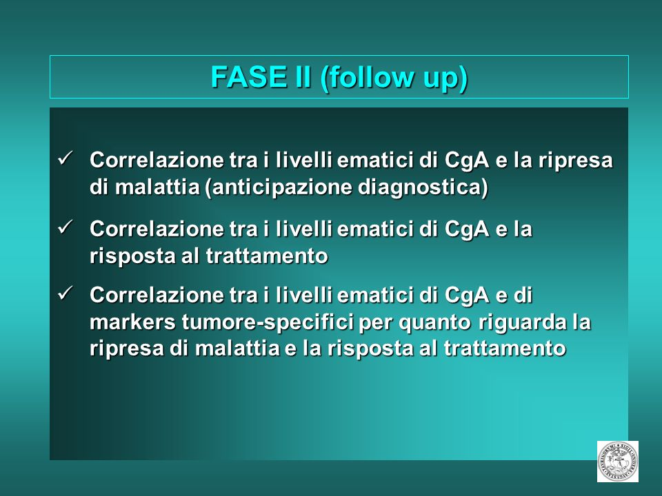 FASE II (follow up)Correlazione tra i livelli ematici di CgA e la ripresa di malattia (anticipazione diagnostica)