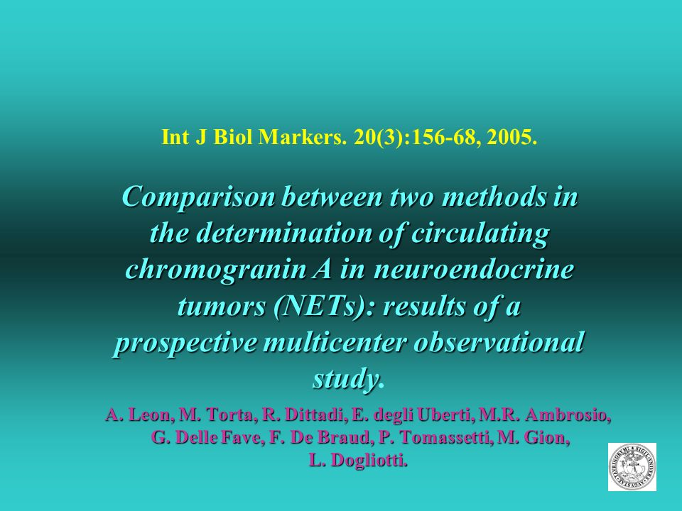 Int J Biol Markers. 20(3):156-68, 2005. Comparison between two methods in the determination of circulating chromogranin A in neuroendocrine tumors (NETs): results of a prospective multicenter observational study.