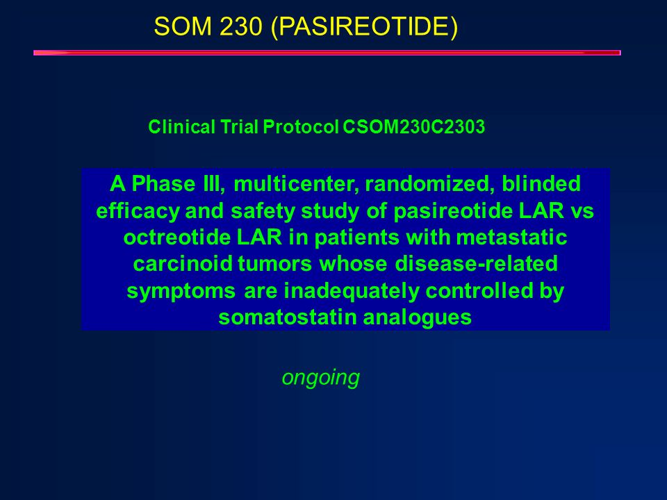 SOM 230 (PASIREOTIDE)Clinical Trial Protocol CSOM230C2303.