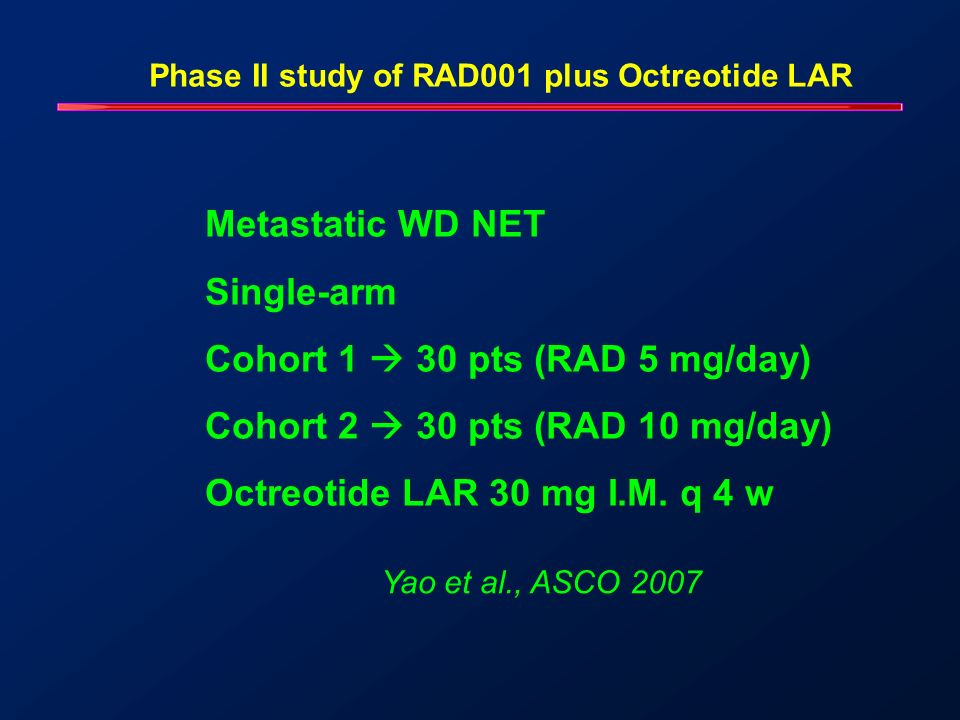 Cohort 1  30 pts (RAD 5 mg/day) Cohort 2  30 pts (RAD 10 mg/day)