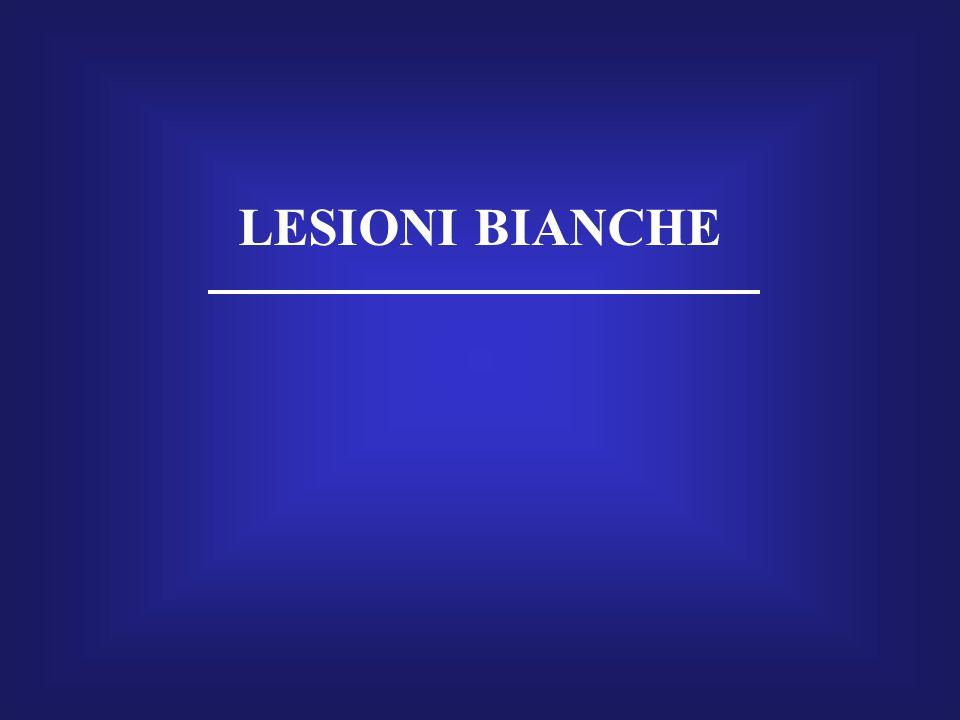 LESIONI BIANCHE