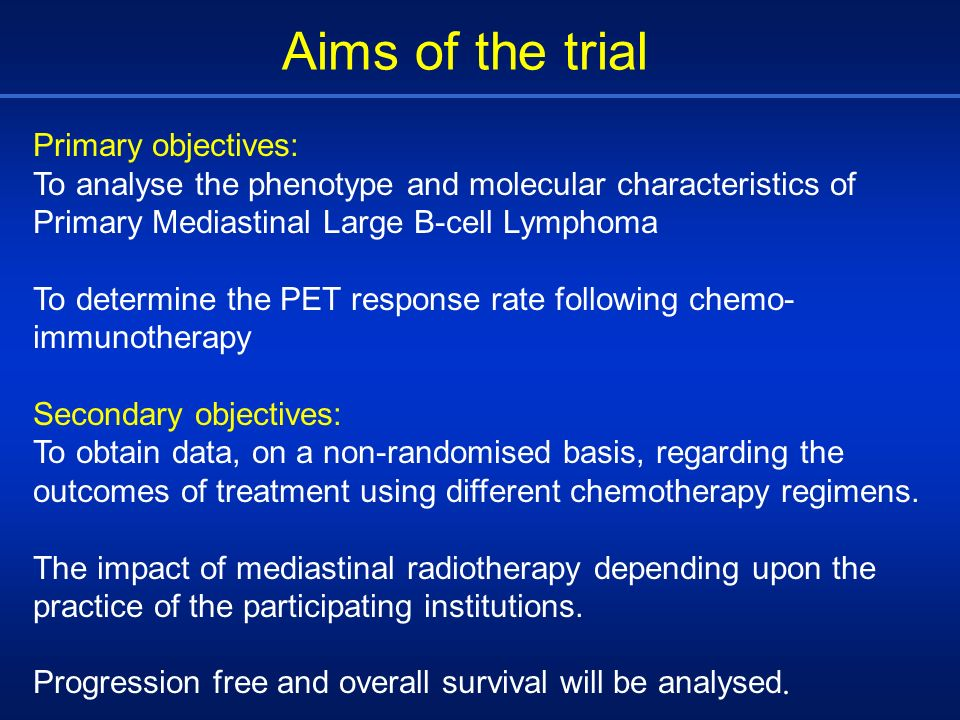 Aims of the trial Primary objectives: