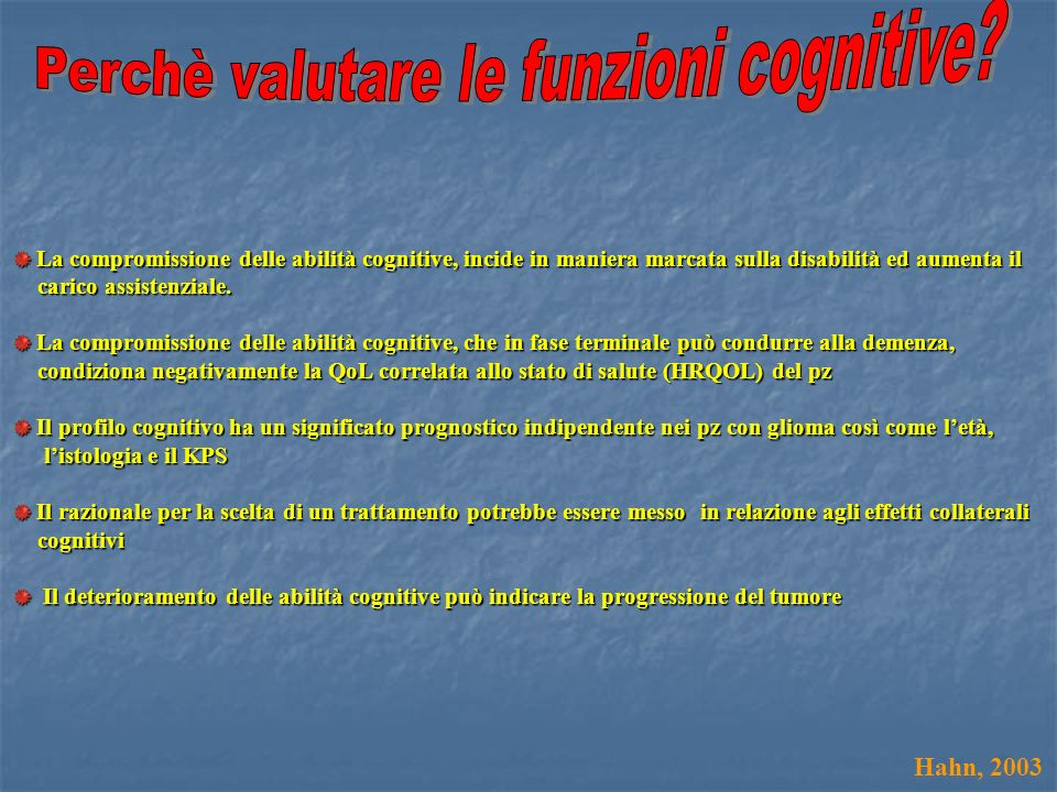 Perchè valutare le funzioni cognitive