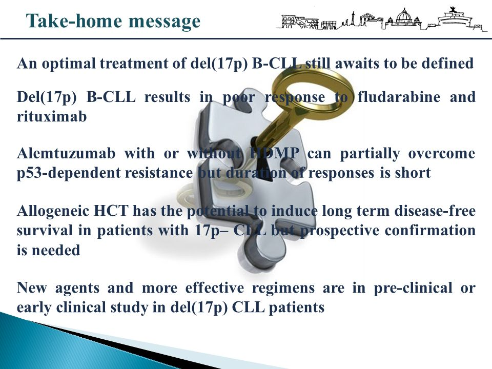Take-home message An optimal treatment of del(17p) B-CLL still awaits to be defined.