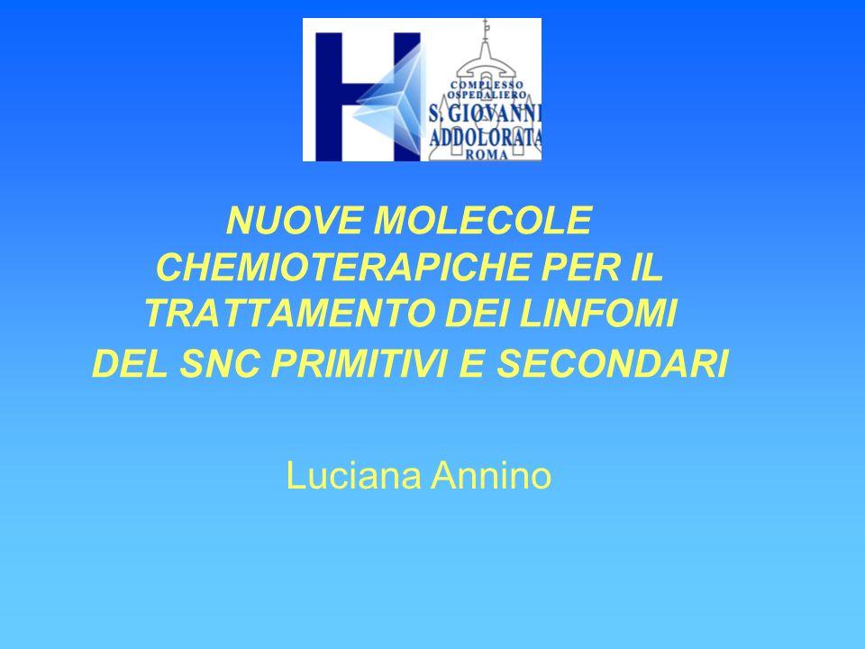 NUOVE MOLECOLE CHEMIOTERAPICHE PER IL TRATTAMENTO DEI LINFOMI DEL SNC PRIMITIVI E SECONDARI
