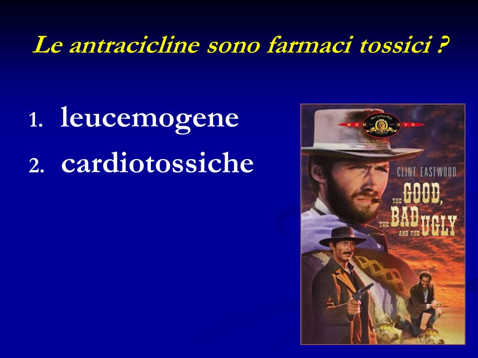 Le antracicline sono farmaci tossici