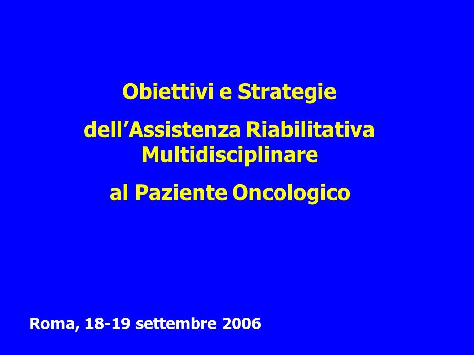 dell'Assistenza Riabilitativa Multidisciplinare al Paziente Oncologico
