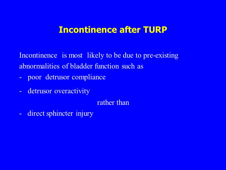 Incontinence after TURP