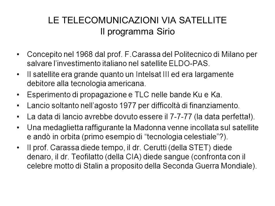 LE TELECOMUNICAZIONI VIA SATELLITE Il programma Sirio