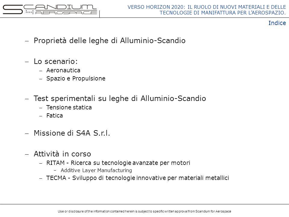 Proprietà delle leghe di Alluminio-Scandio Lo scenario:
