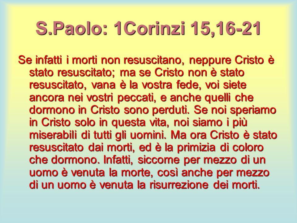 S.Paolo: 1Corinzi 15,16-21
