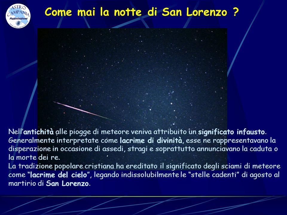 Come mai la notte di San Lorenzo