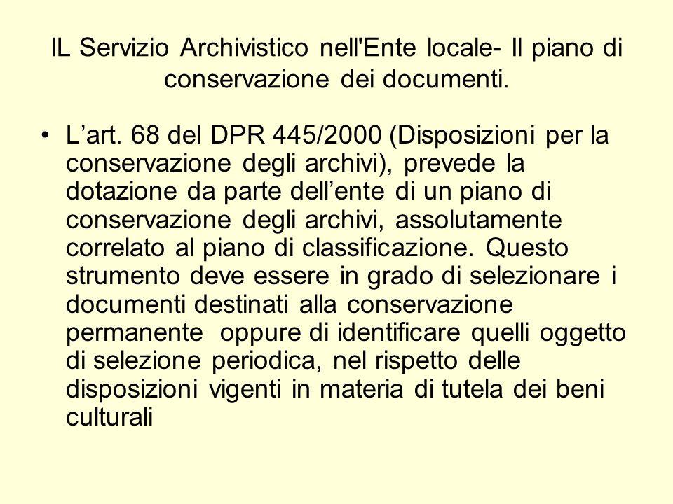 IL Servizio Archivistico nell Ente locale- Il piano di conservazione dei documenti.