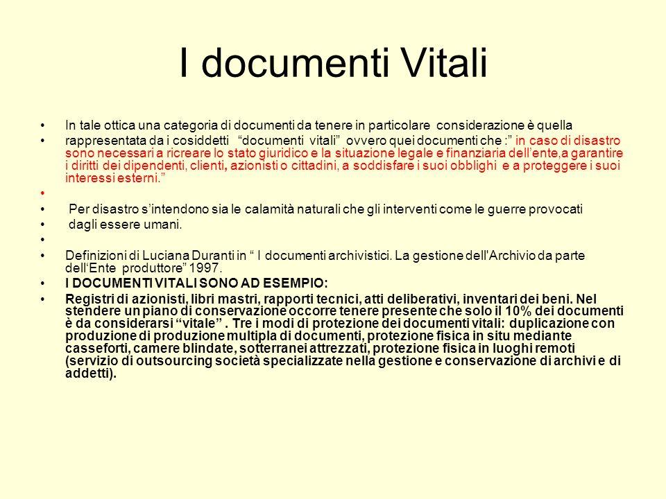 I documenti Vitali In tale ottica una categoria di documenti da tenere in particolare considerazione è quella.